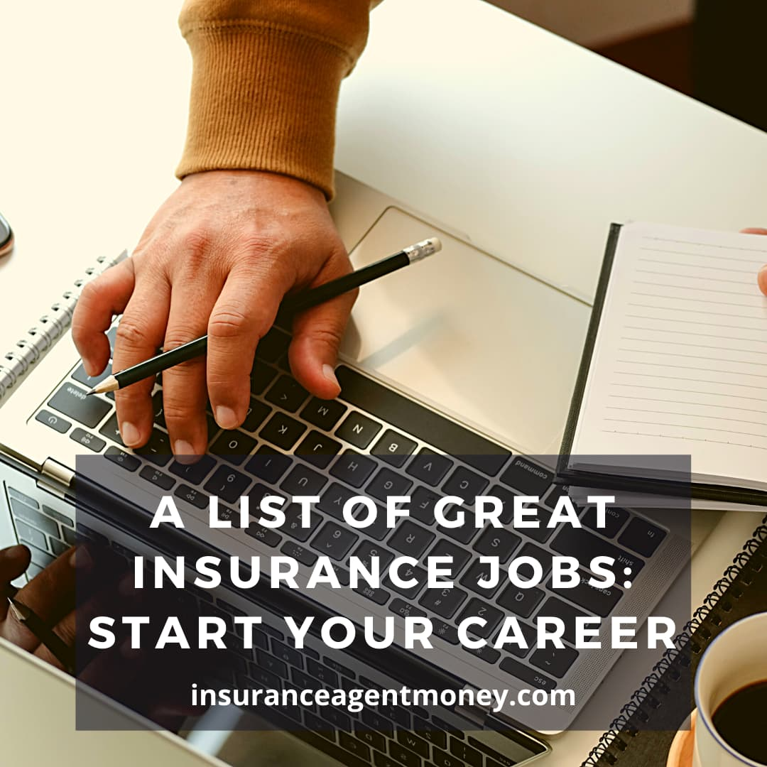 a list of great insurance jobs to start your career