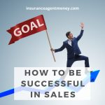 how to be successful in sales or success in sales